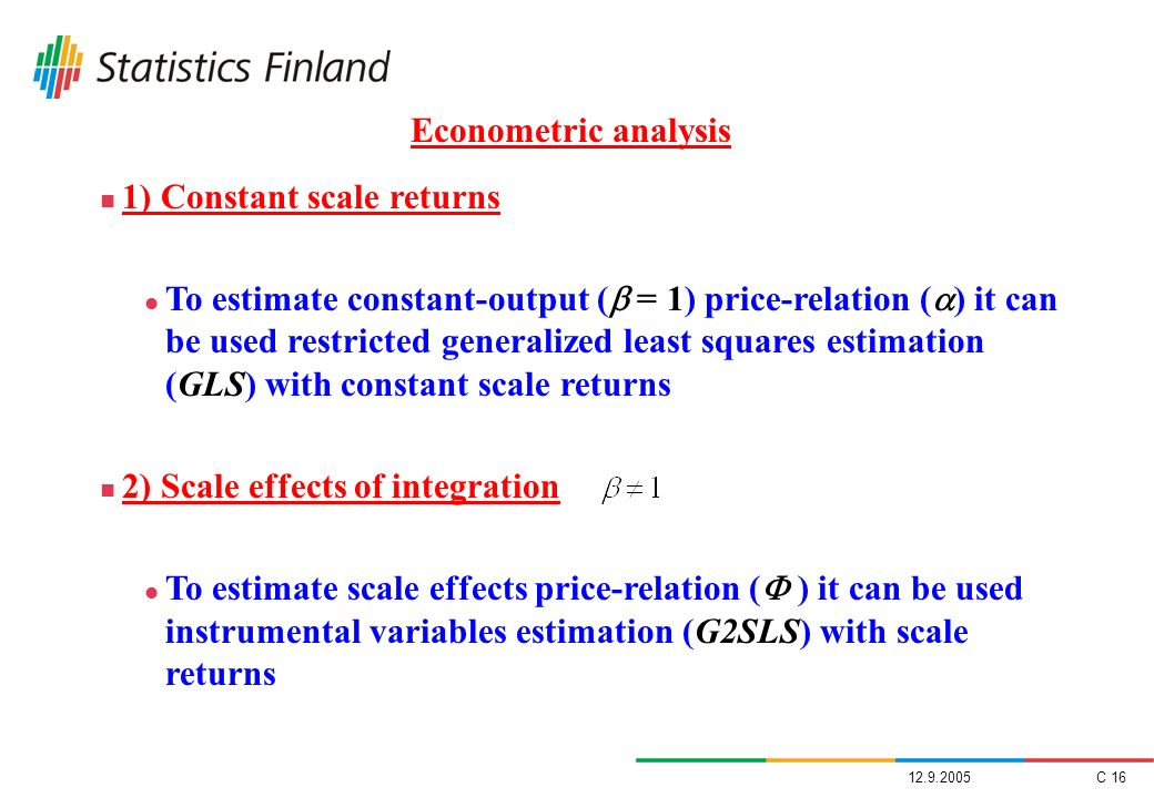 1) Constant scale returns
