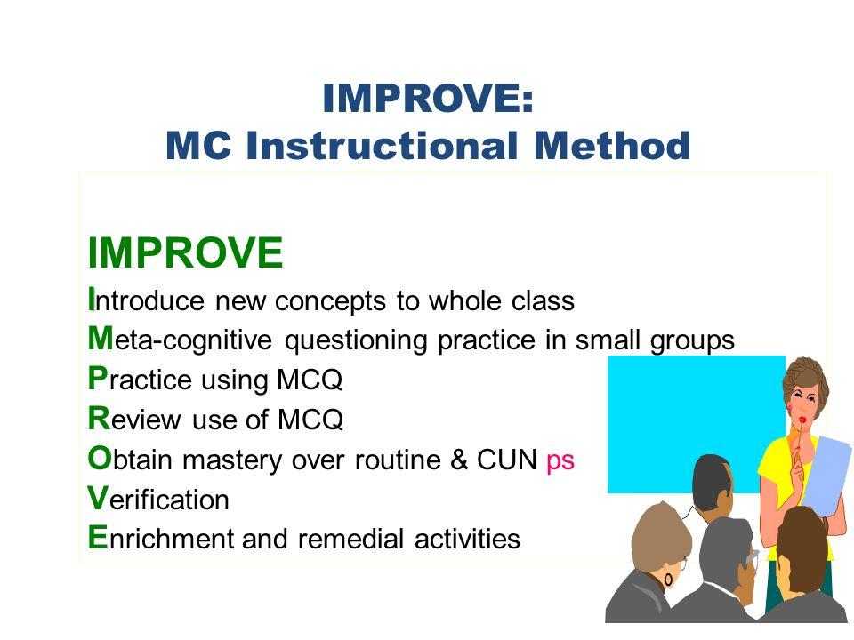 IMPROVE: MC Instructional Method