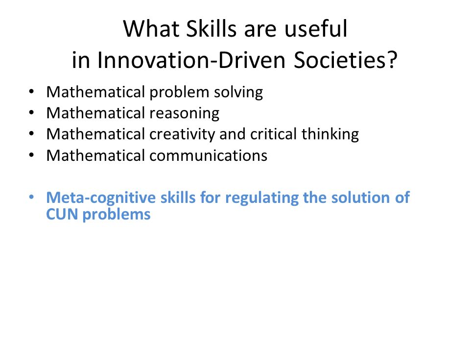 What Skills are useful in Innovation-Driven Societies