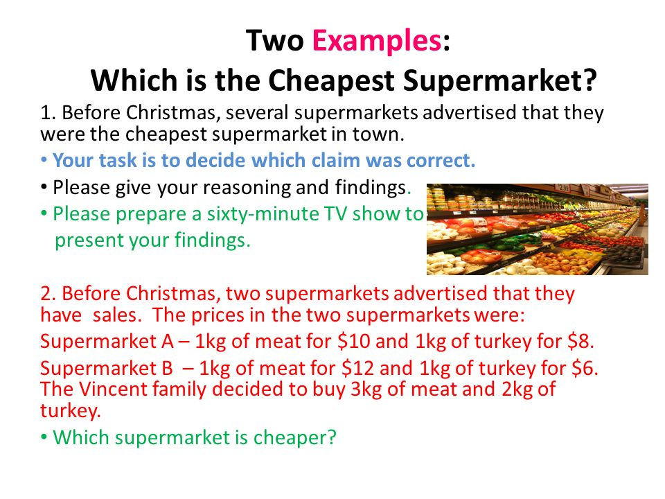 Two Examples: Which is the Cheapest Supermarket