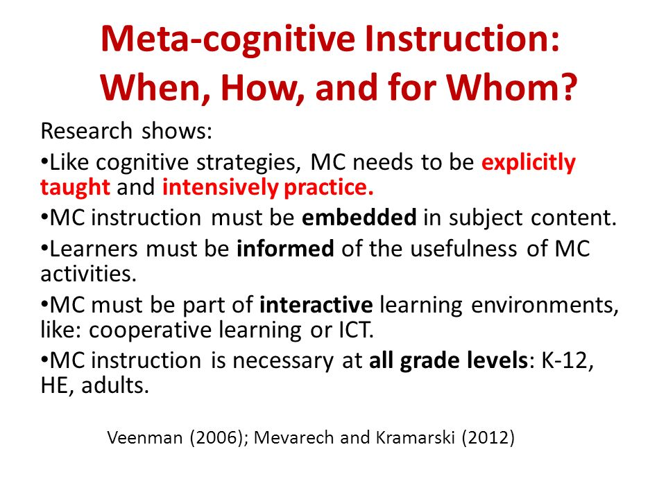 Meta-cognitive Instruction: When, How, and for Whom