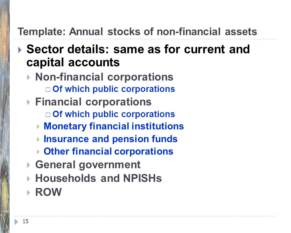 Template: Annual stocks of non-financial assets