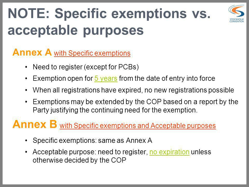 NOTE: Specific exemptions vs. acceptable purposes