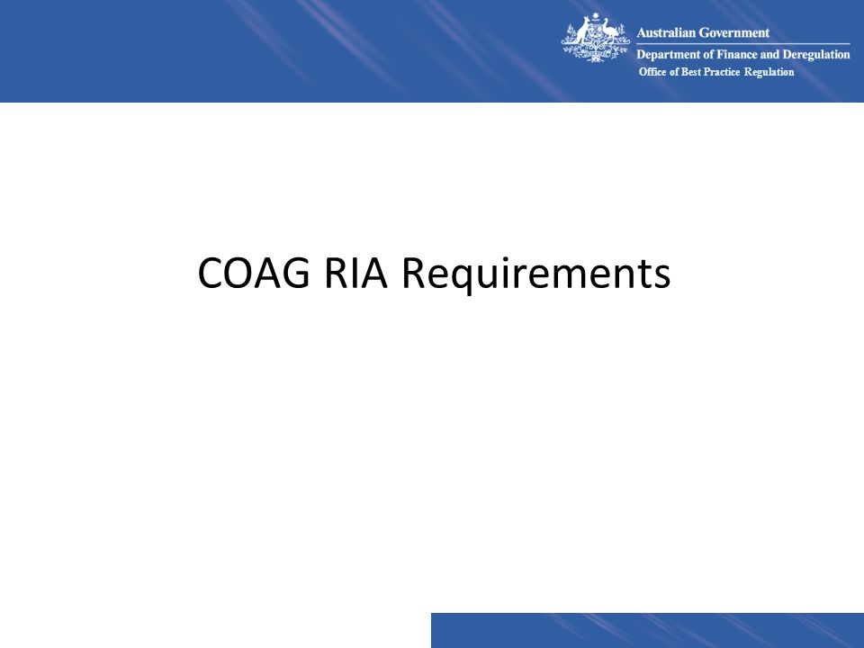 COAG RIA Requirements