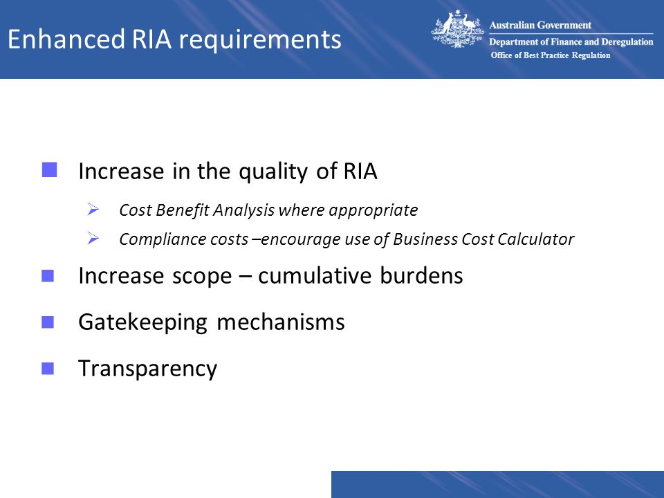 Enhanced RIA requirements