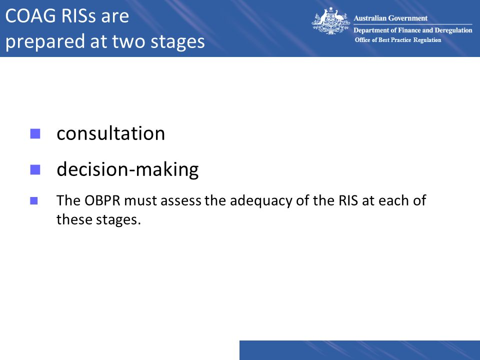 COAG RISs are prepared at two stages