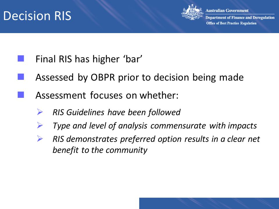 Decision RIS Final RIS has higher 'bar'
