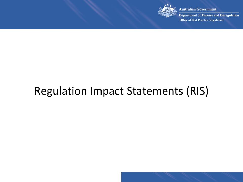 Regulation Impact Statements (RIS)