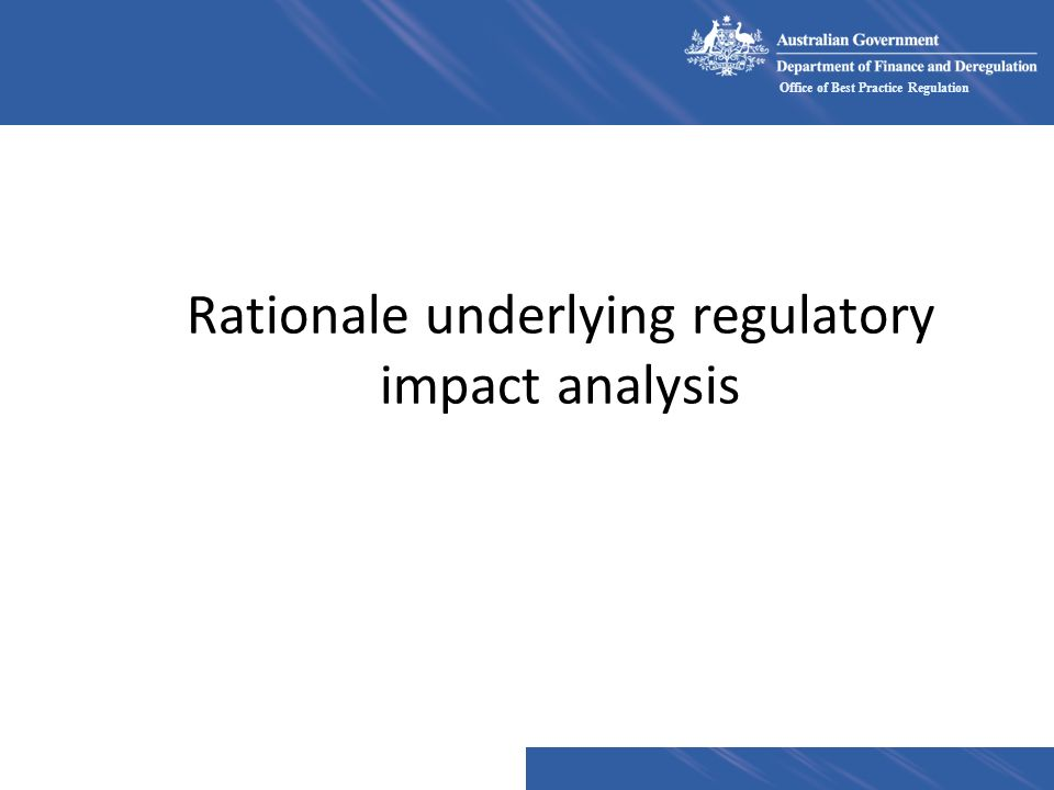 Rationale underlying regulatory impact analysis
