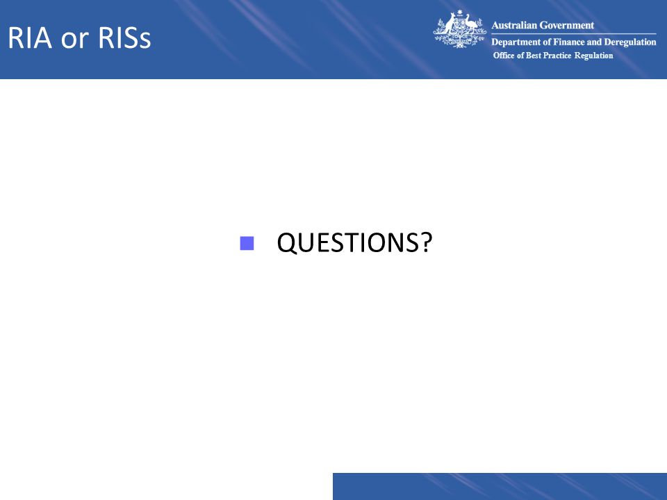 RIA or RISs QUESTIONS
