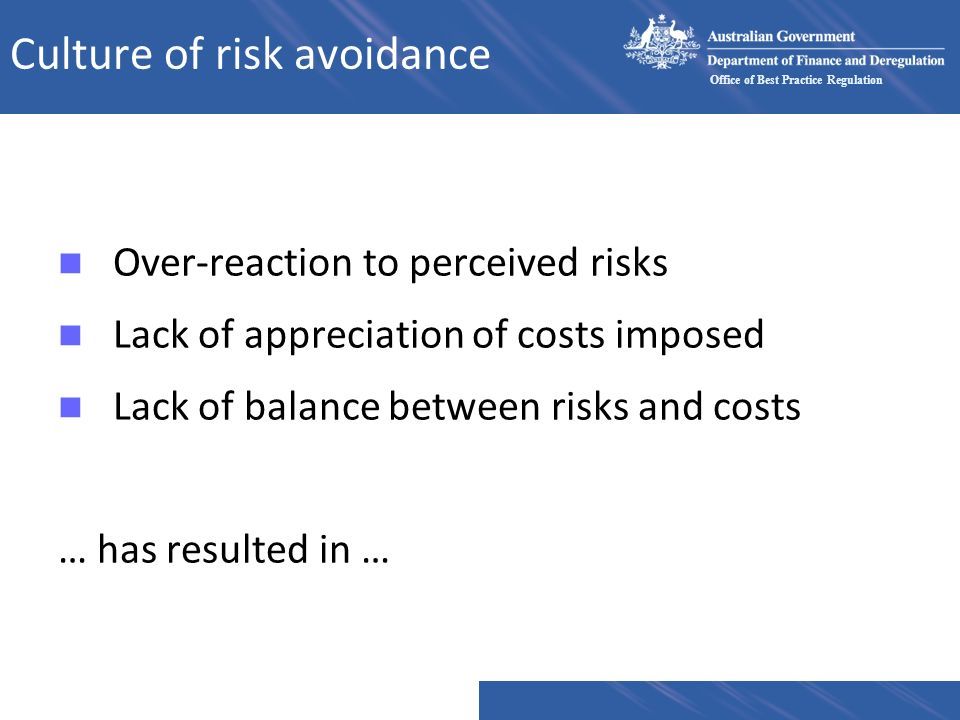 Culture of risk avoidance
