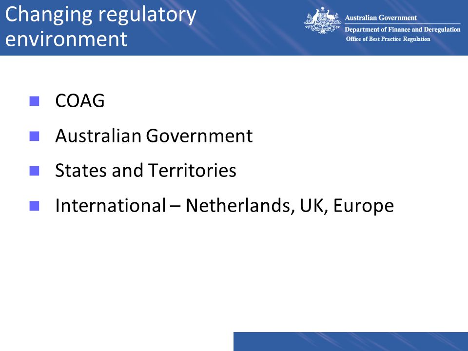Changing regulatory environment