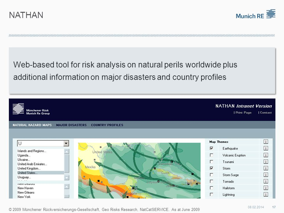 NATHAN Web-based tool for risk analysis on natural perils worldwide plus additional information on major disasters and country profiles.