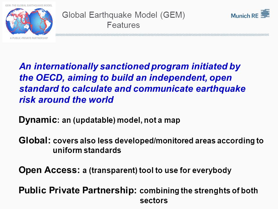 Global Earthquake Model (GEM) Features