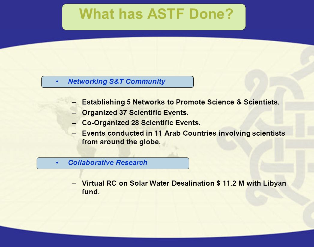What has ASTF Done Networking S&T Community
