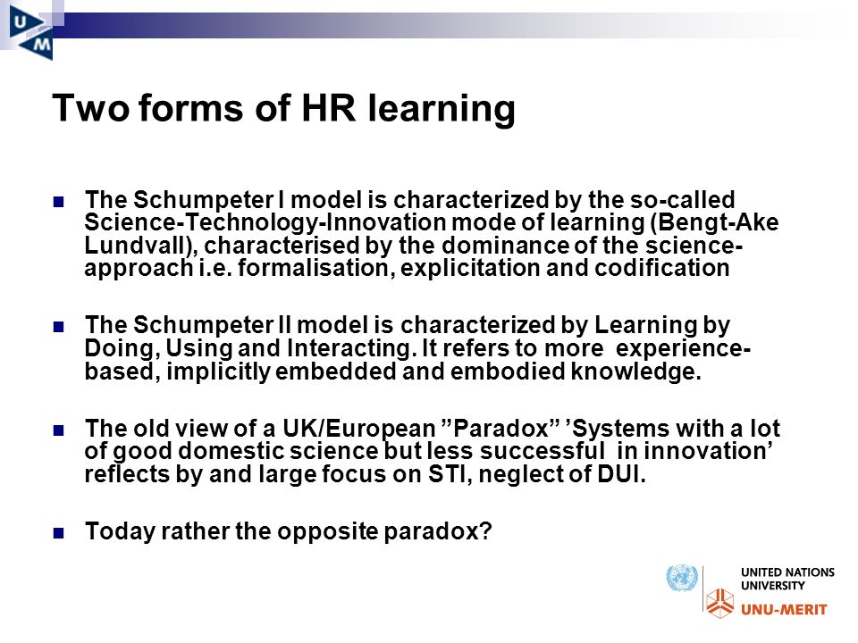 Two forms of HR learning