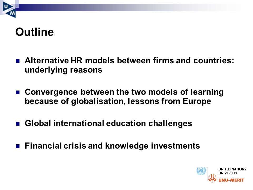 Outline Alternative HR models between firms and countries: underlying reasons.