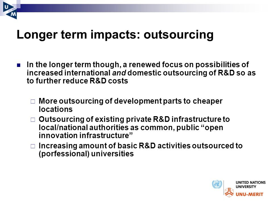 Longer term impacts: outsourcing