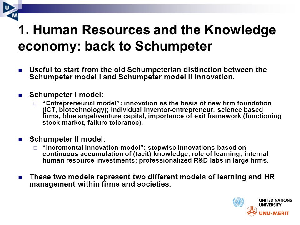 1. Human Resources and the Knowledge economy: back to Schumpeter