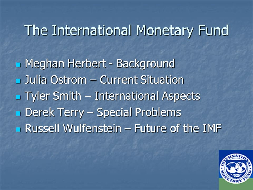 the main issues of the international monetary fund imf International monetary fund says that financial services imf: brexit could fundamentally alter the shape of the the imf sees this as a major.