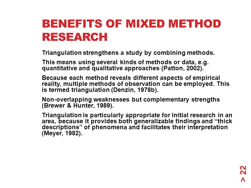 advantages of business research methods Extracts from this document introduction advantages and disadvantages of research methods laboratory experiments, the features of this research method is that the iv is usually.