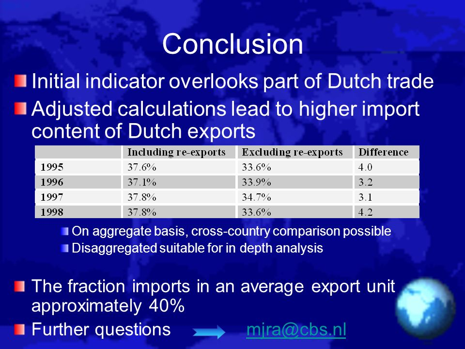 Conclusion Initial indicator overlooks part of Dutch trade