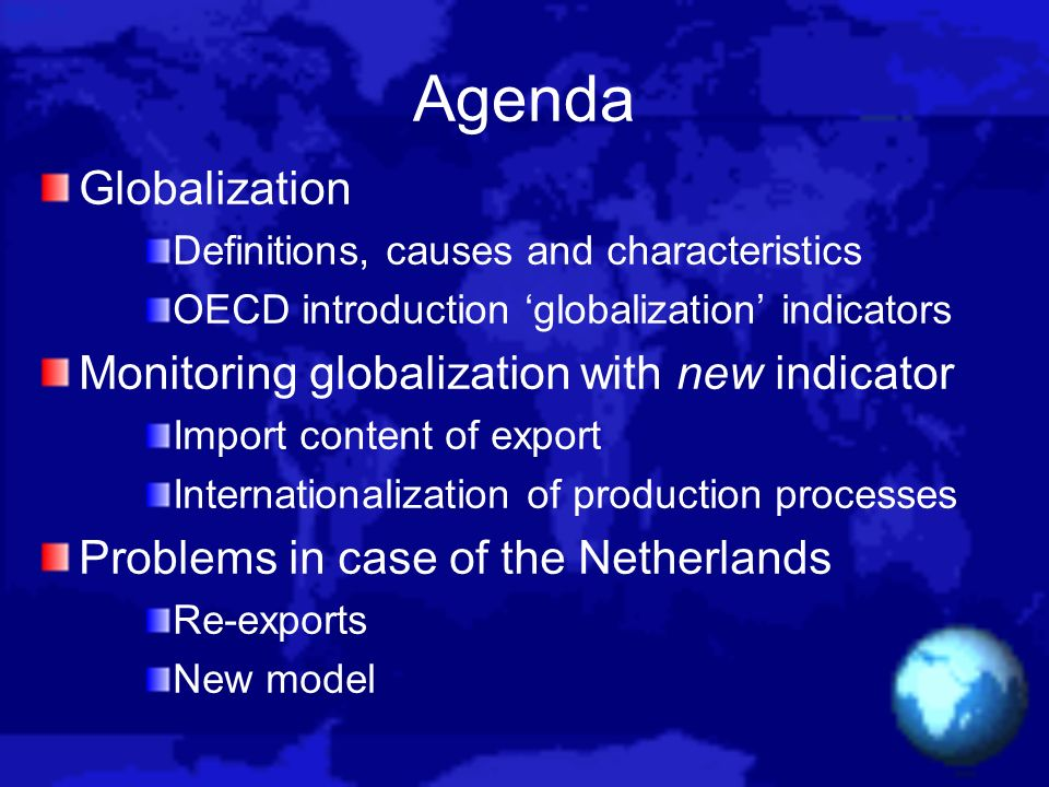 Agenda Globalization Monitoring globalization with new indicator