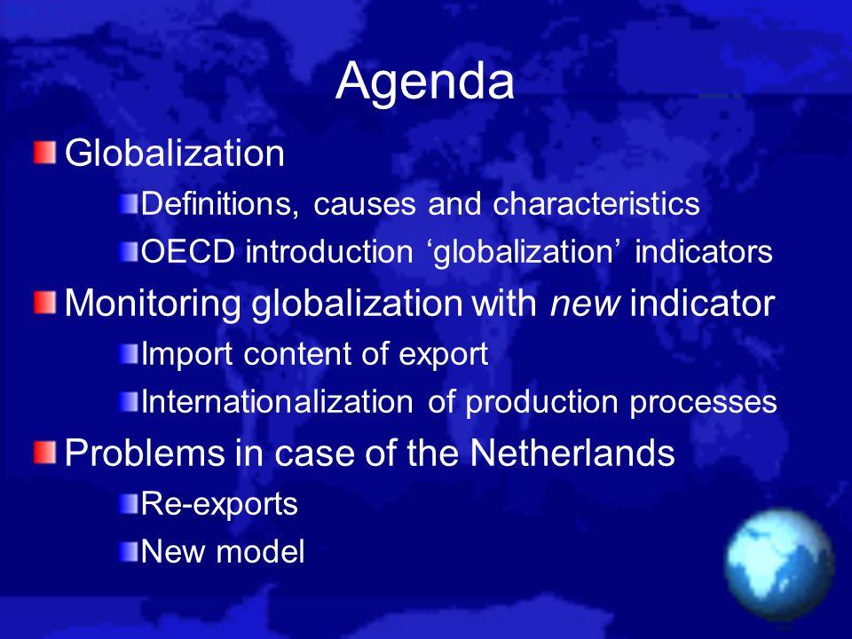 Agenda Globalization Monitoring globalization with new indicator