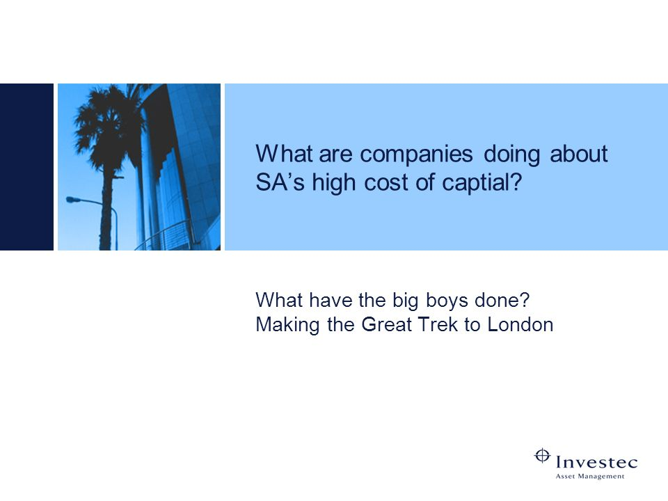 What are companies doing about SA's high cost of captial