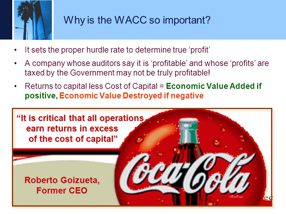 Why is the WACC so important