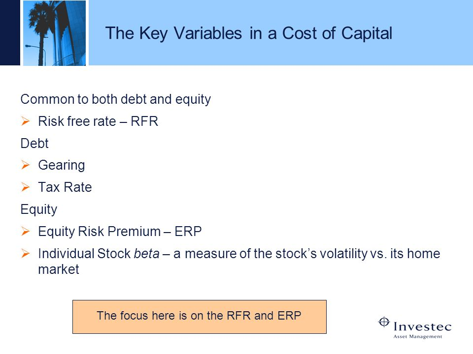 The Key Variables in a Cost of Capital