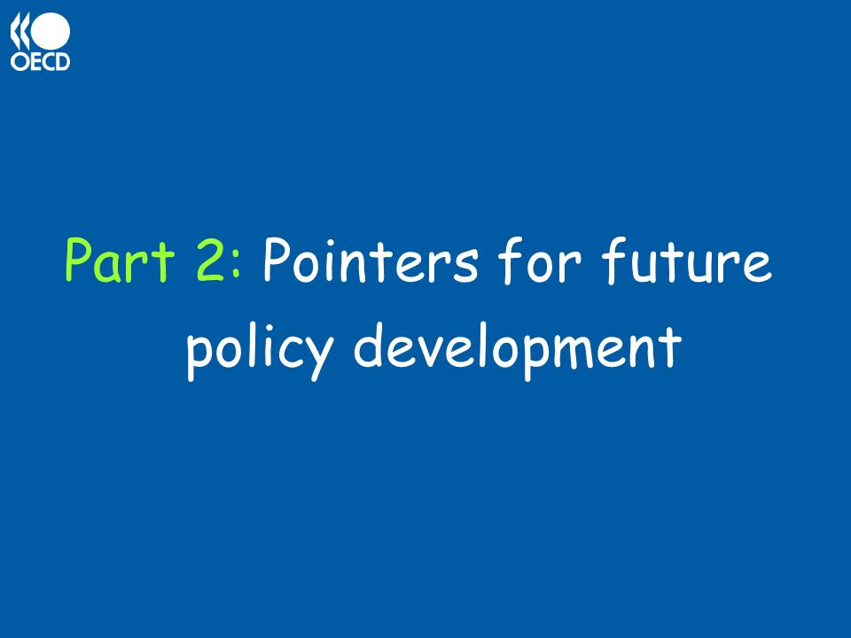 Part 2: Pointers for future policy development