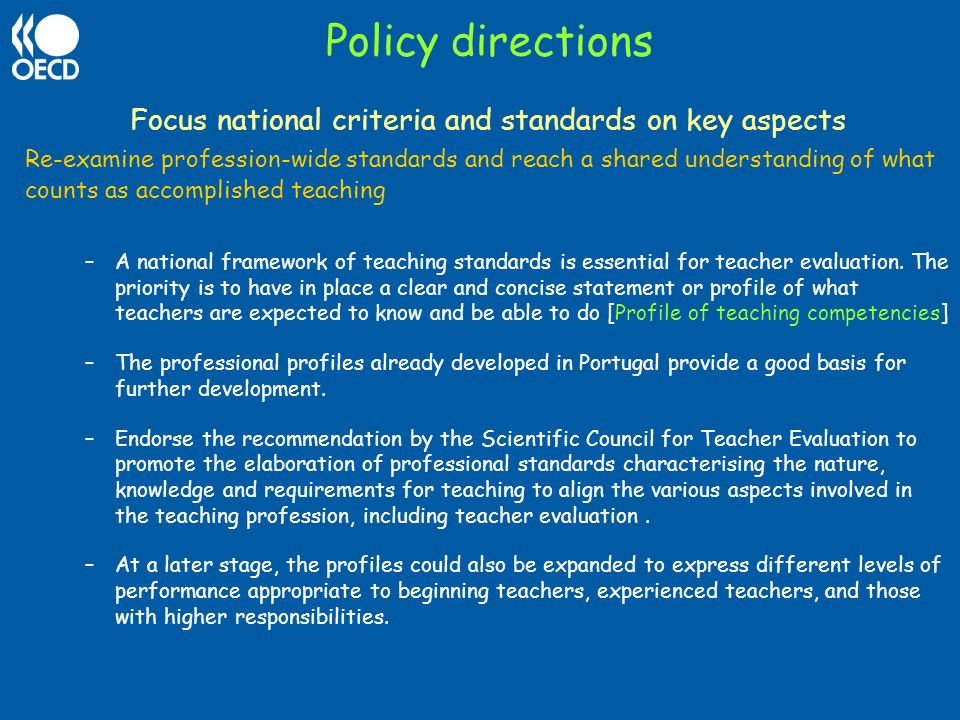 Focus national criteria and standards on key aspects