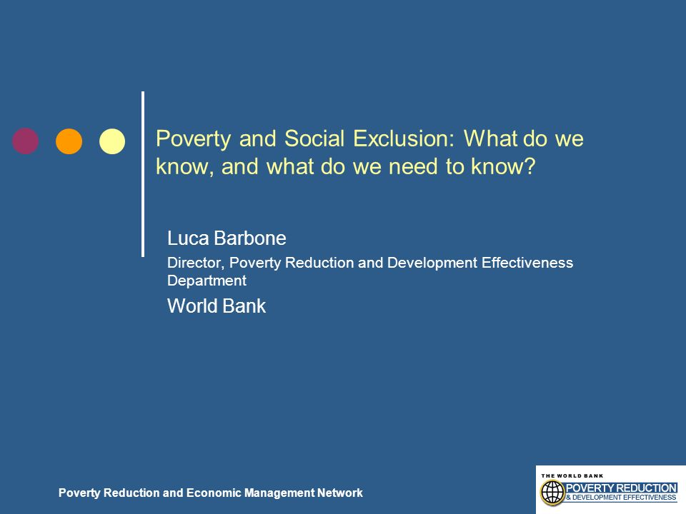 Poverty and Social Exclusion: What do we know, and what do we need to know