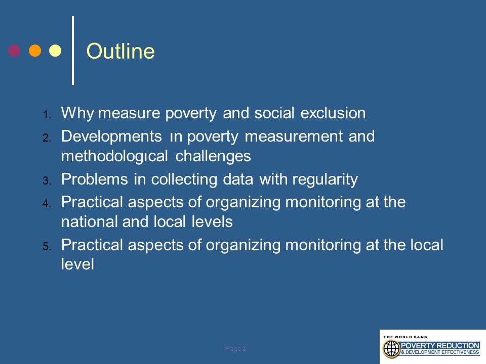 Outline Why measure poverty and social exclusion