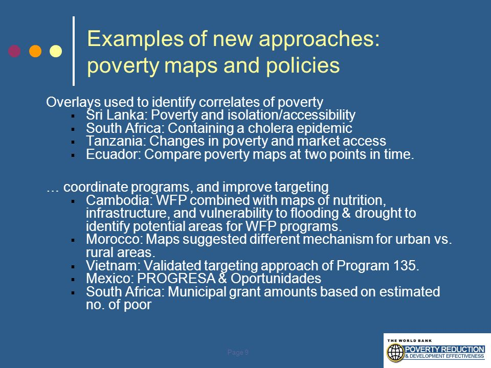 Examples of new approaches: poverty maps and policies