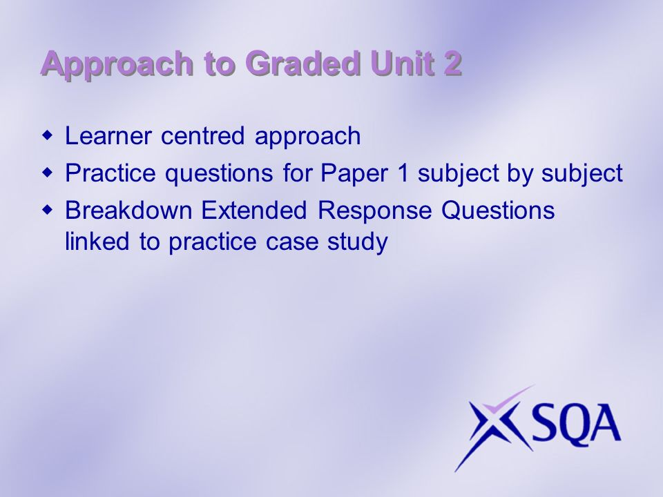 Approach to Graded Unit 2