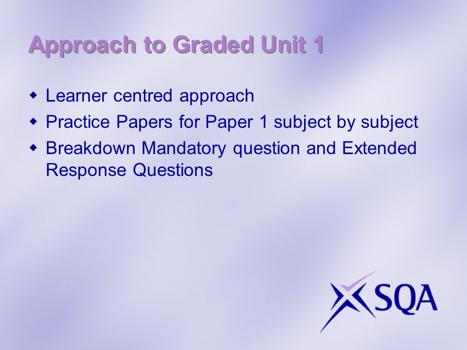 Approach to Graded Unit 1