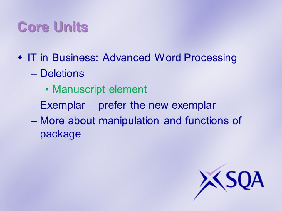 Core Units IT in Business: Advanced Word Processing Deletions