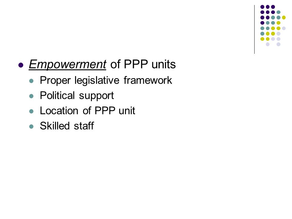 Empowerment of PPP units