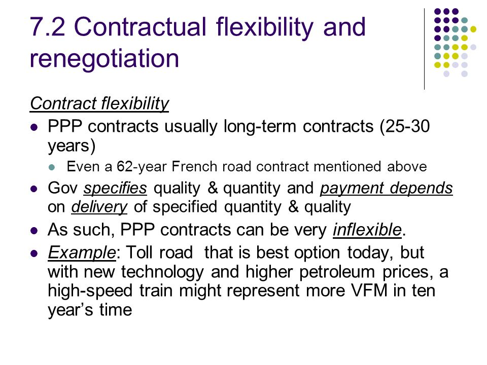 7.2 Contractual flexibility and renegotiation