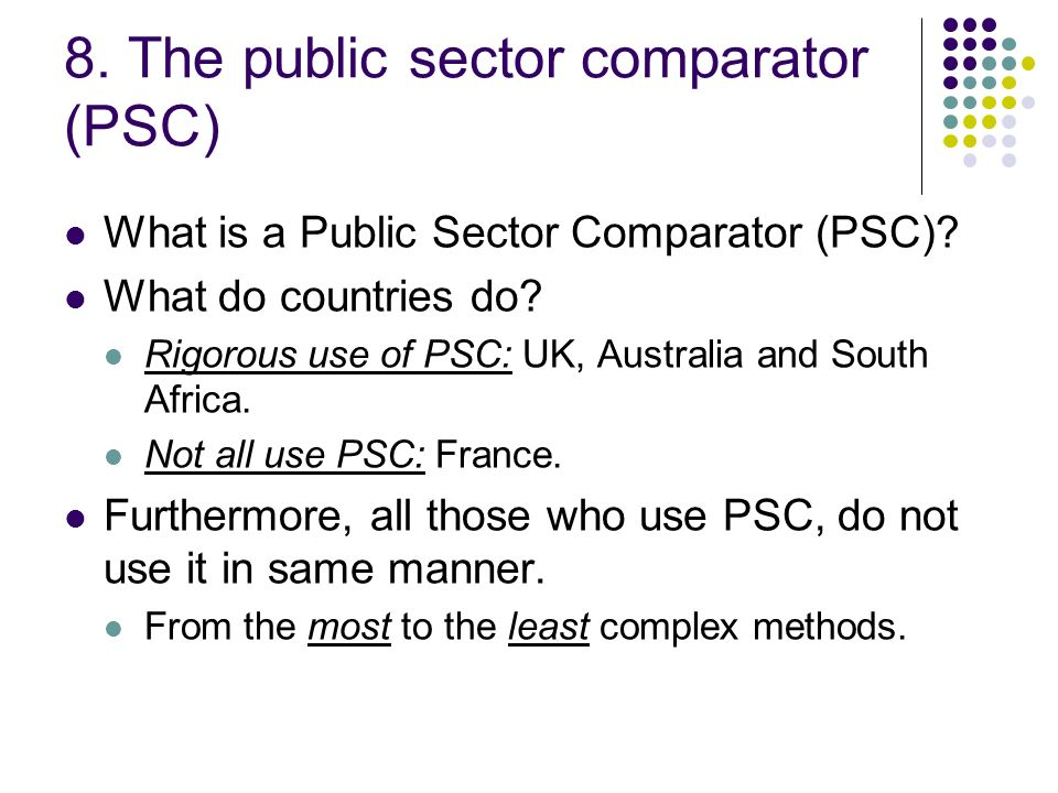 8. The public sector comparator (PSC)