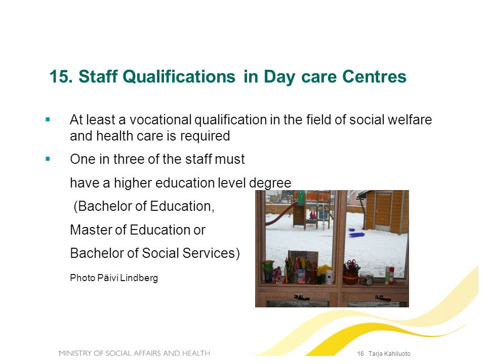 15. Staff Qualifications in Day care Centres