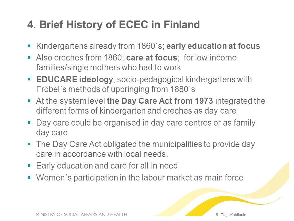 4. Brief History of ECEC in Finland