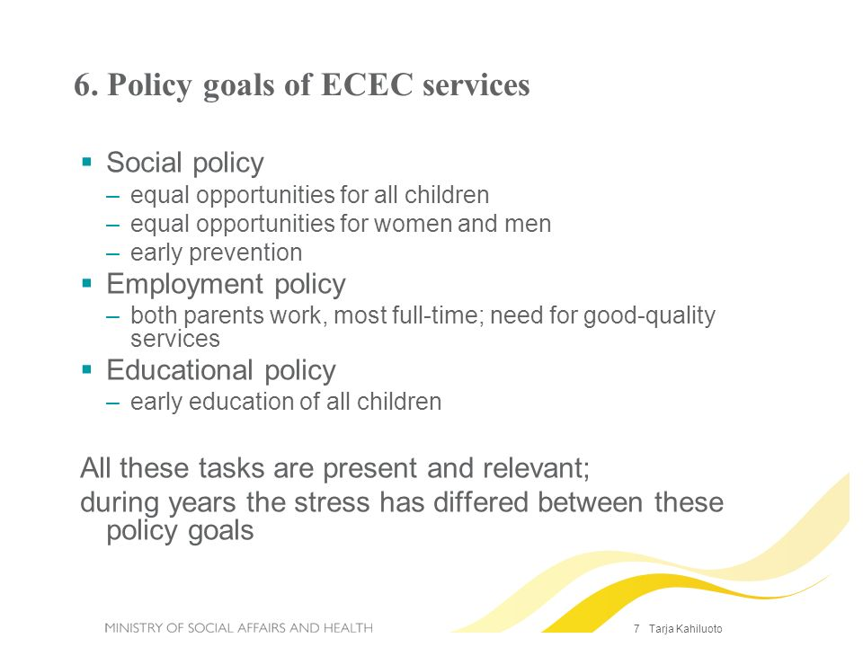 6. Policy goals of ECEC services