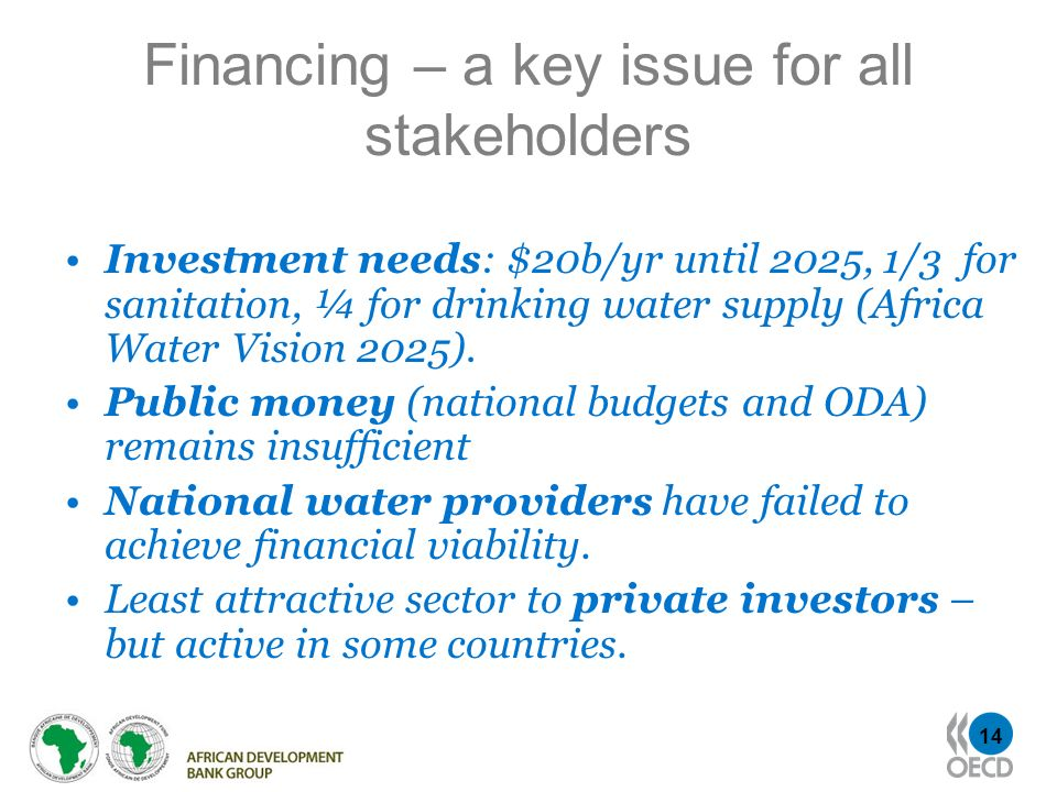Financing – a key issue for all stakeholders
