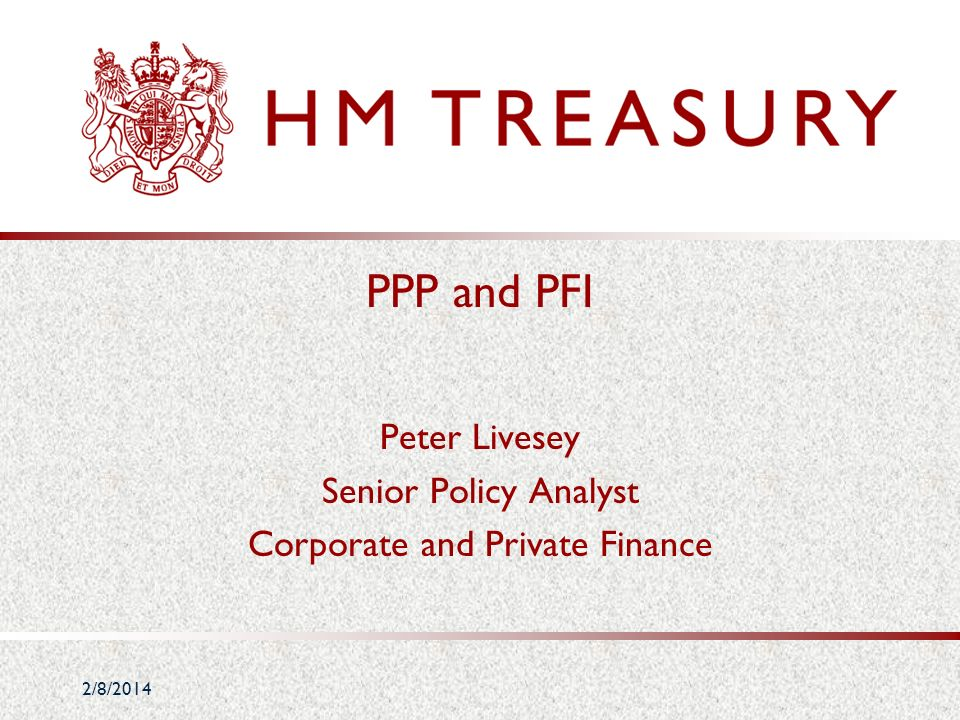 Peter Livesey Senior Policy Analyst Corporate and Private Finance