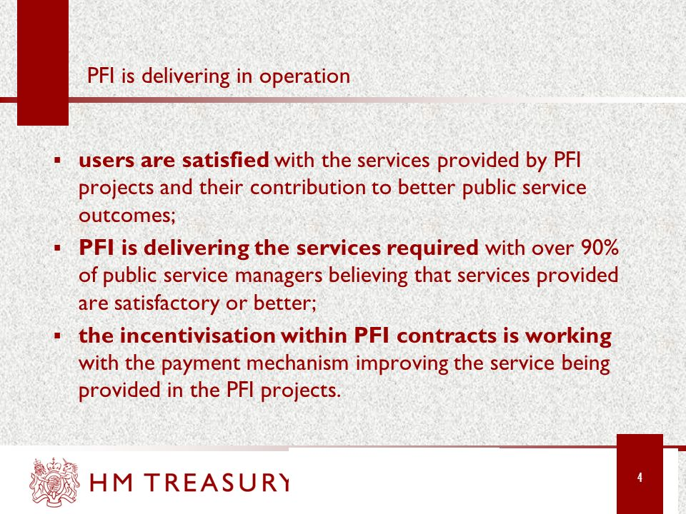 PFI is delivering in operation