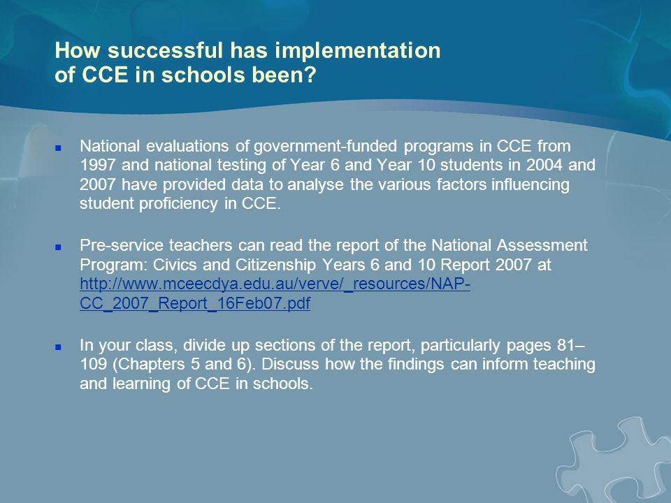 How successful has implementation of CCE in schools been