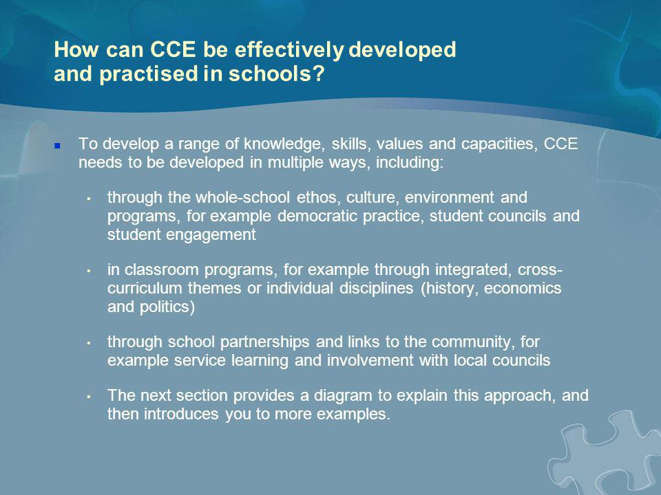 How can CCE be effectively developed and practised in schools